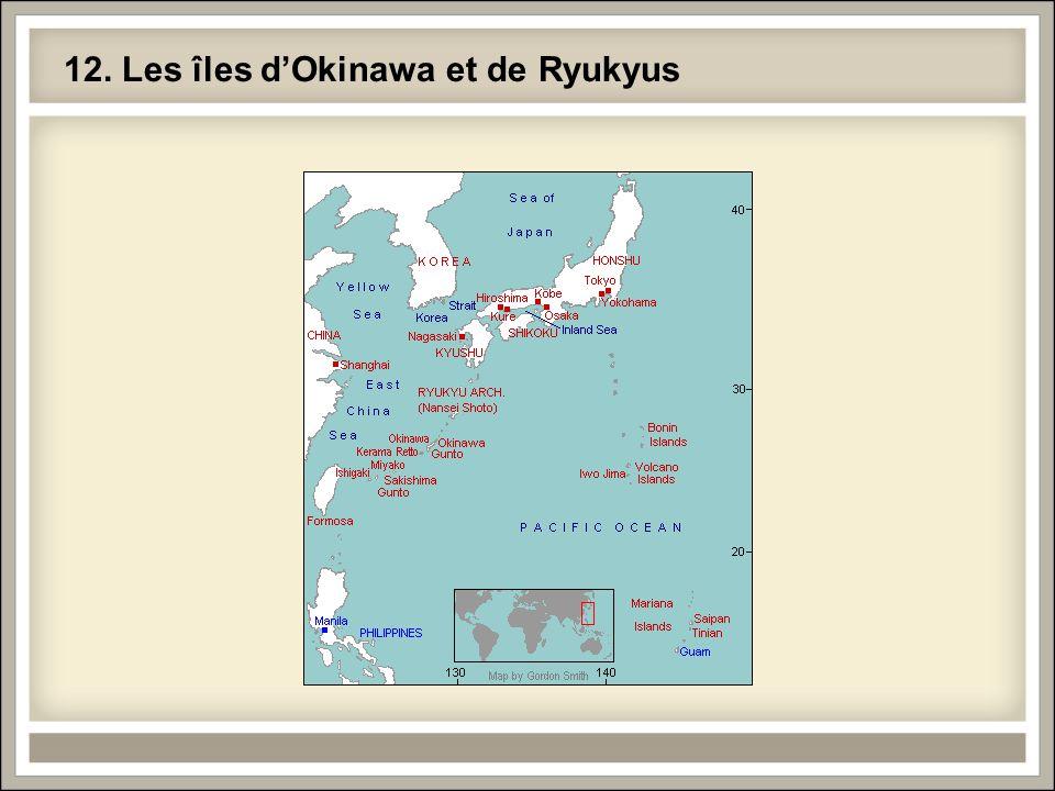 12. Les îles d'Okinawa et de Ryukyus