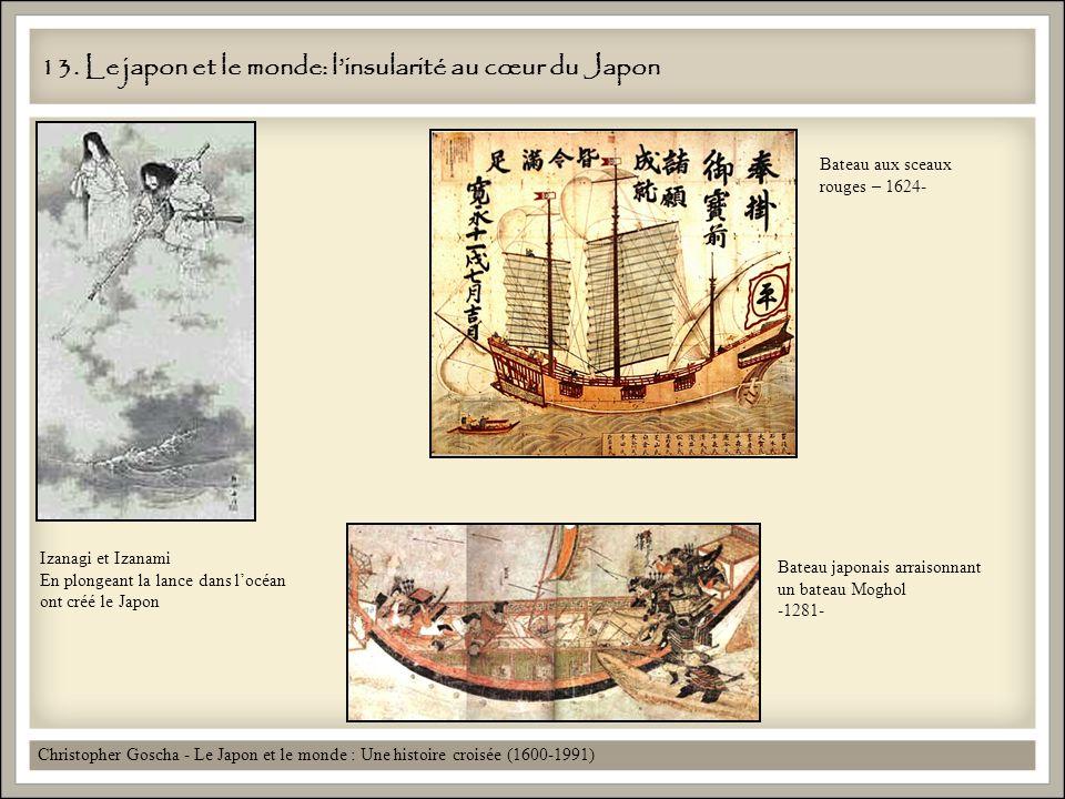 13. Le japon et le monde: l'insularité au cœur du Japon