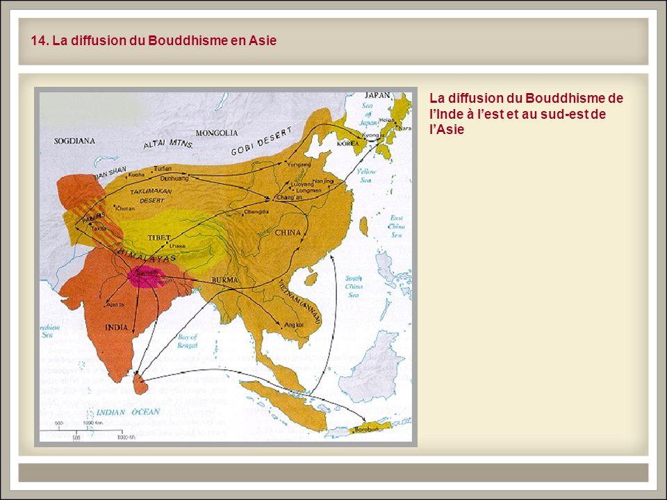 14. La diffusion du Bouddhisme en Asie