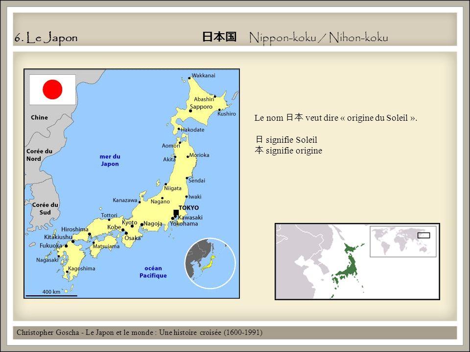 6. Le Japon 日本国 Nippon-koku / Nihon-koku