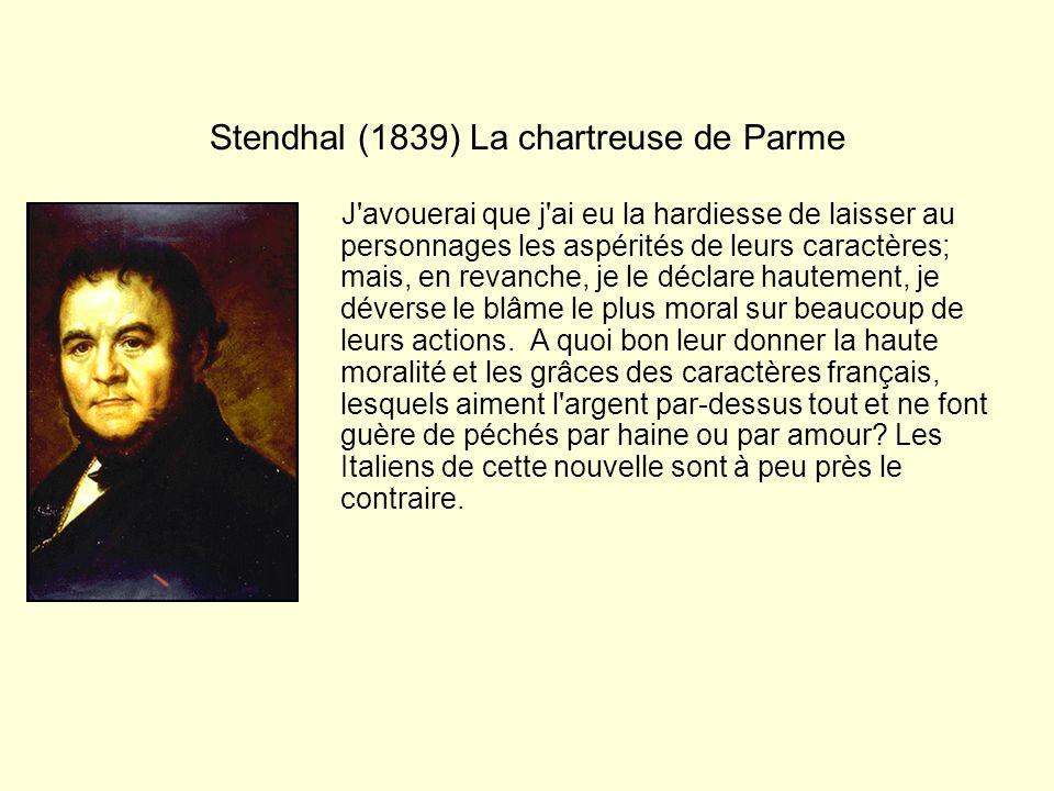 Stendhal (1839) La chartreuse de Parme