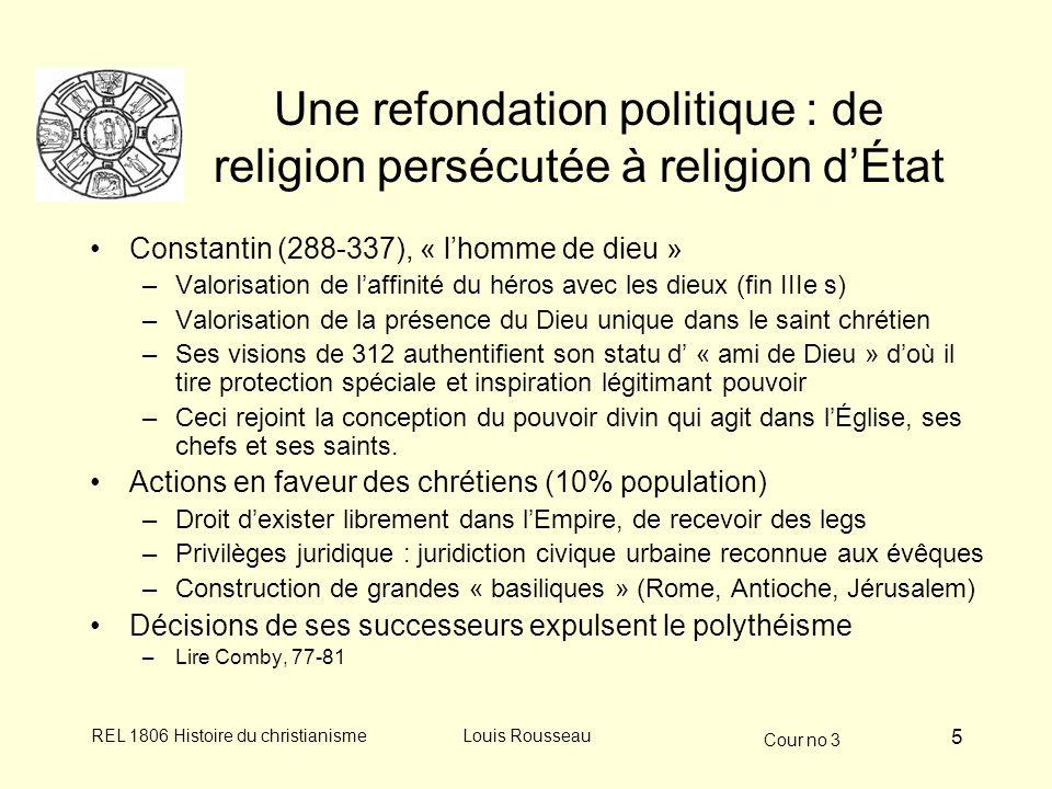 Une refondation politique : de religion persécutée à religion d'État