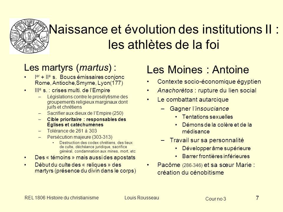 Naissance et évolution des institutions II : les athlètes de la foi