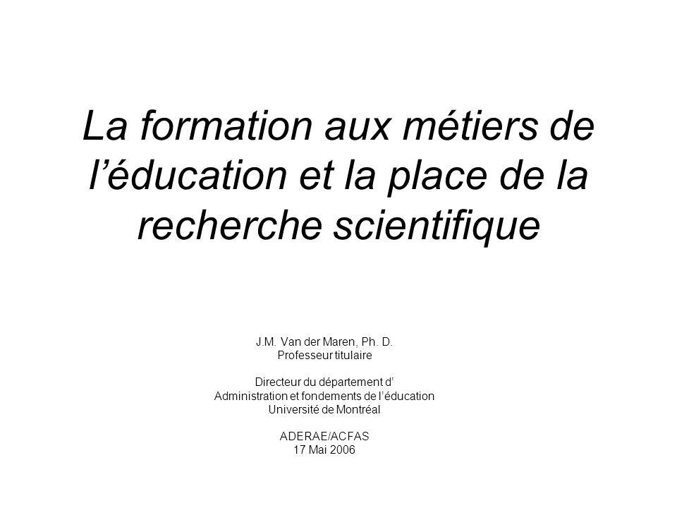 La formation aux métiers de l'éducation et la place de la recherche scientifique