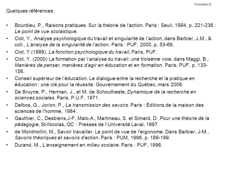 Clot, Y.(1999). La fonction psychologique du travail, Paris, PUF.