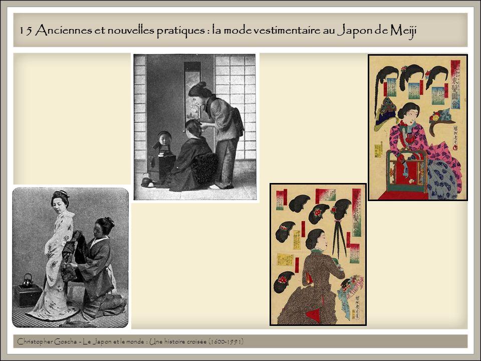 15 Anciennes et nouvelles pratiques : la mode vestimentaire au Japon de Meiji