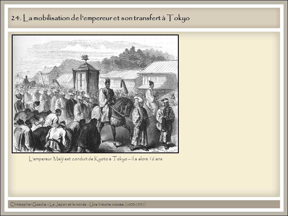 24. La mobilisation de l'empereur et son transfert à Tokyo