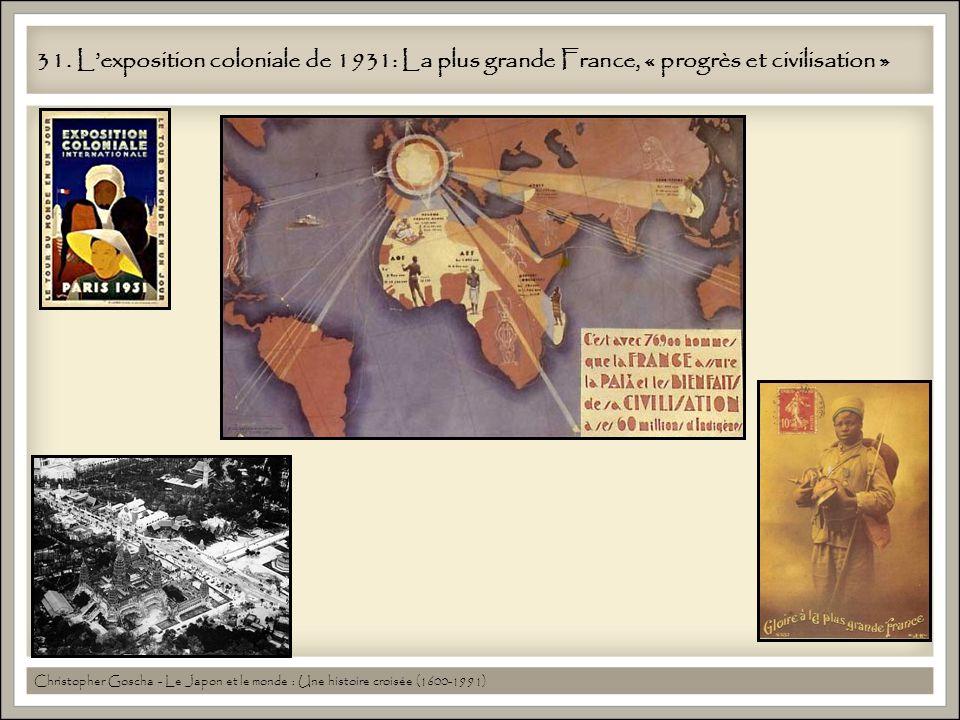 31. L'exposition coloniale de 1931: La plus grande France, « progrès et civilisation »