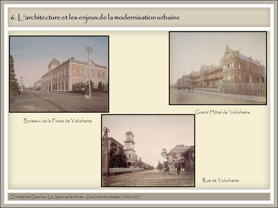 6. L'architecture et les enjeux de la modernisation urbaine