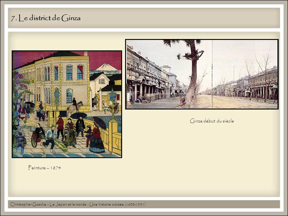 7. Le district de Ginza Ginza début du siècle Peinture – 1874