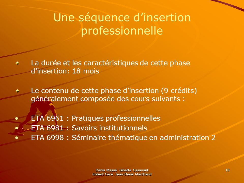 Une séquence d'insertion professionnelle