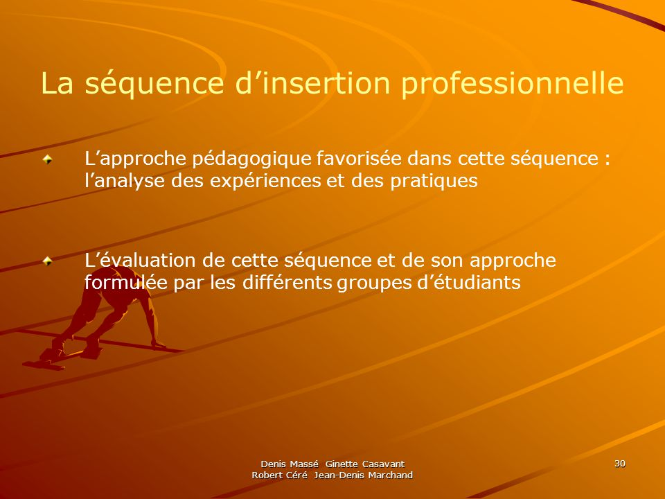 La séquence d'insertion professionnelle