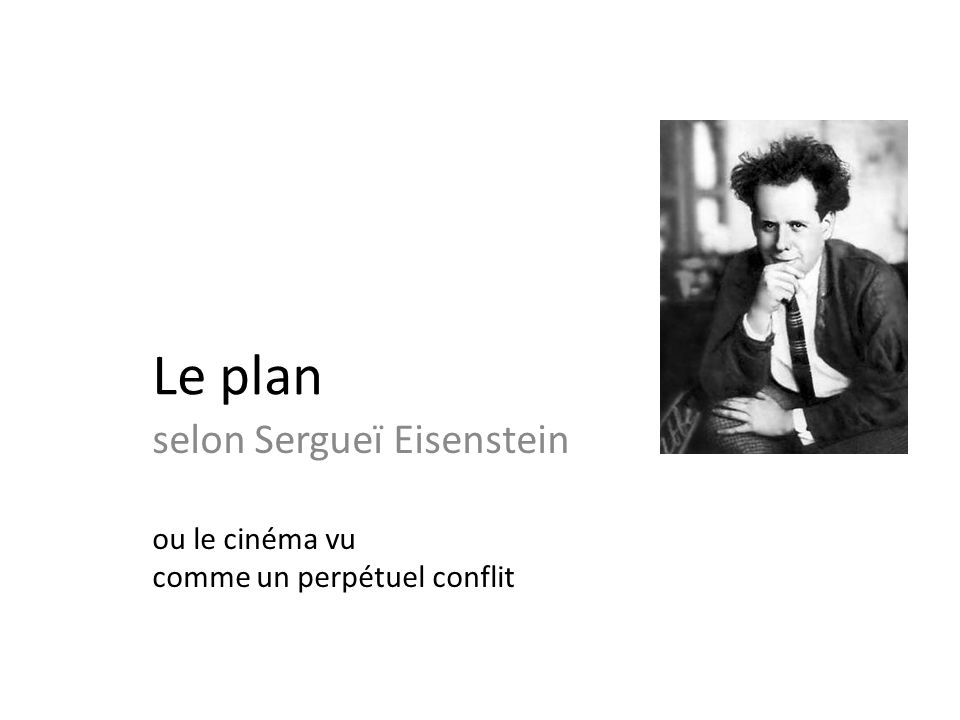 selon Sergueï Eisenstein