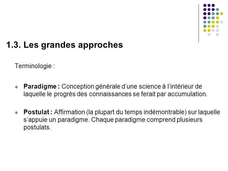 1.3. Les grandes approches Terminologie :