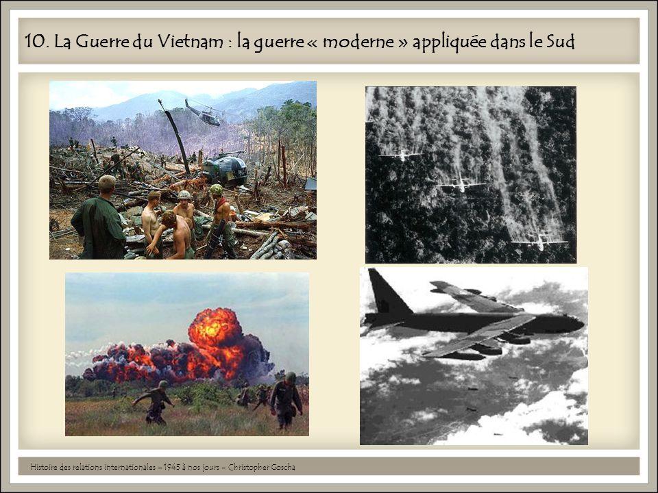 10. La Guerre du Vietnam : la guerre « moderne » appliquée dans le Sud