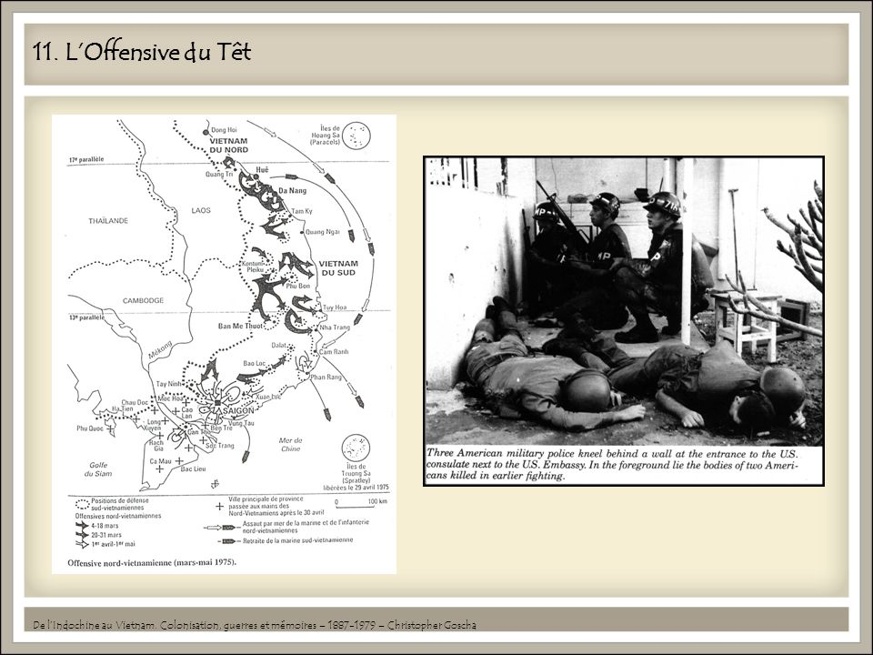 11. L'Offensive du Têt De l'Indochine au Vietnam.
