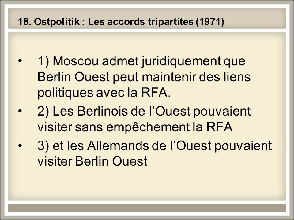 18. Ostpolitik : Les accords tripartites (1971)