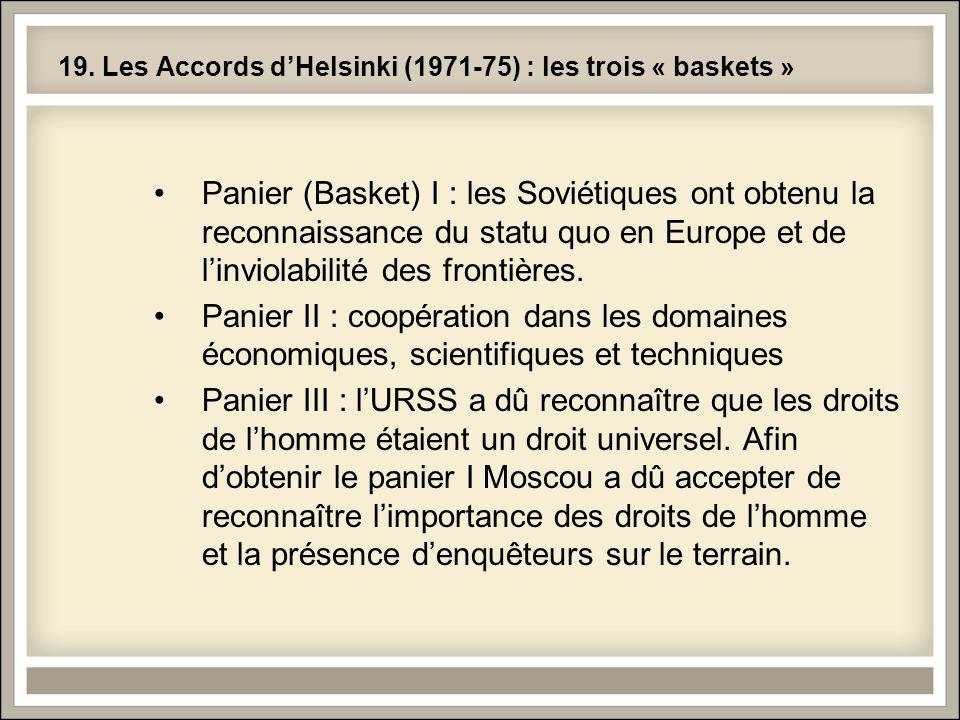 19. Les Accords d'Helsinki (1971-75) : les trois « baskets »