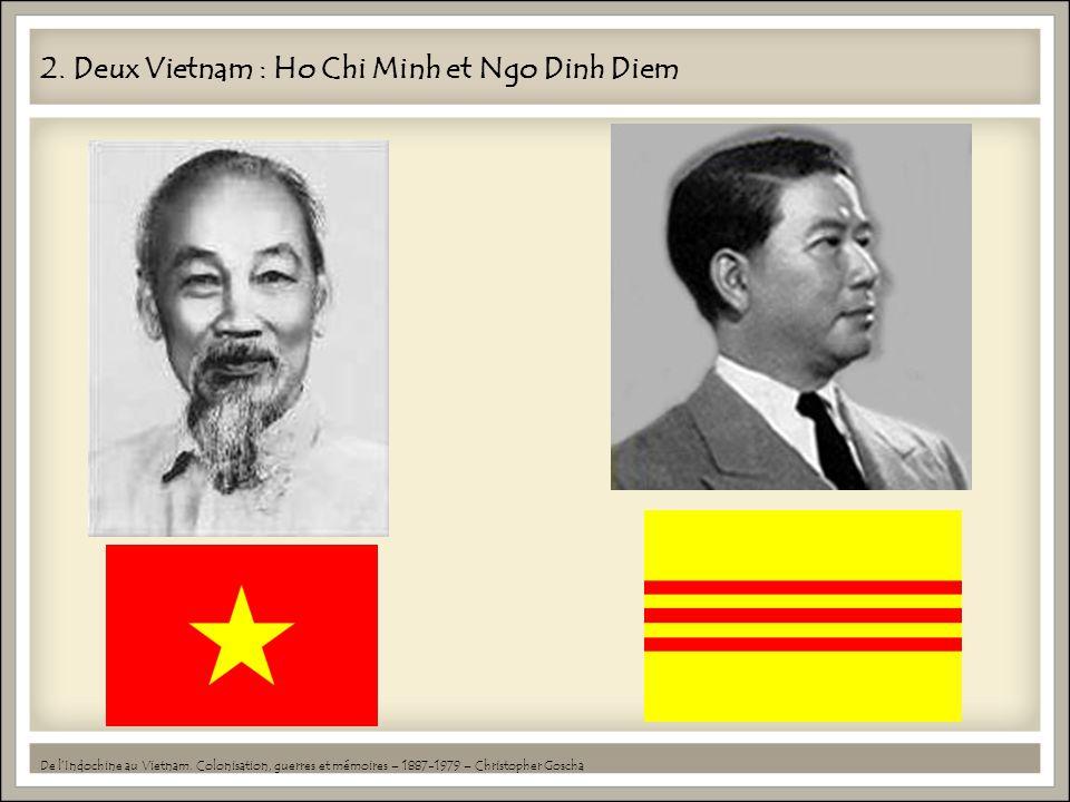 2. Deux Vietnam : Ho Chi Minh et Ngo Dinh Diem
