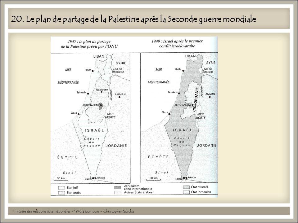20. Le plan de partage de la Palestine après la Seconde guerre mondiale