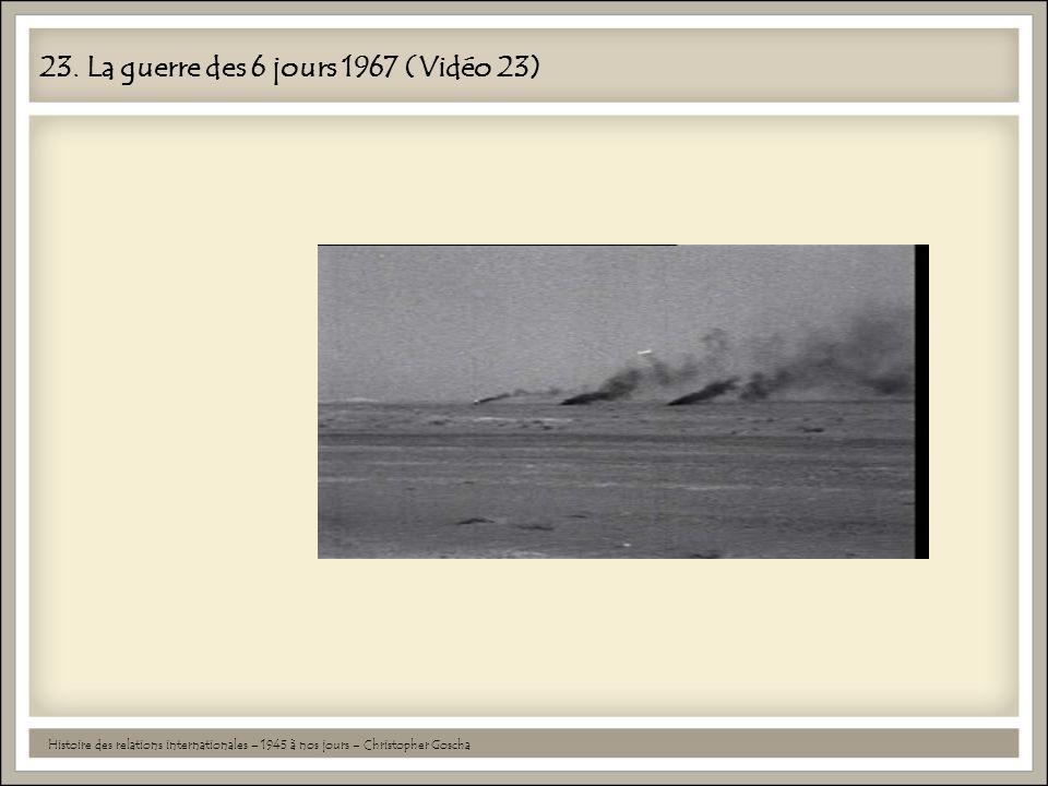 23. La guerre des 6 jours 1967 (Vidéo 23)