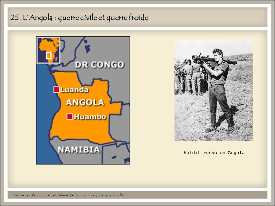 25. L'Angola : guerre civile et guerre froide
