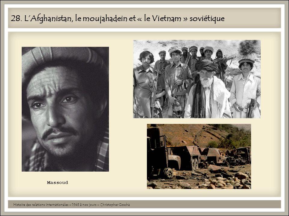 28. L'Afghanistan, le moujahadein et « le Vietnam » soviétique