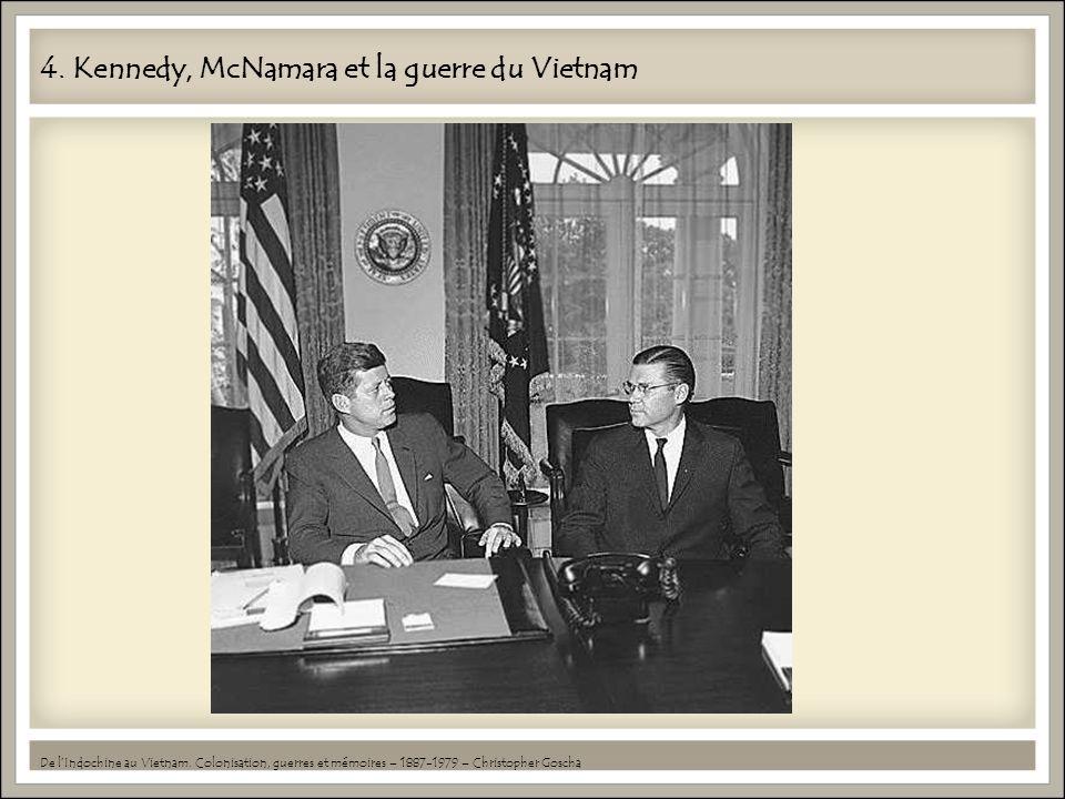 4. Kennedy, McNamara et la guerre du Vietnam