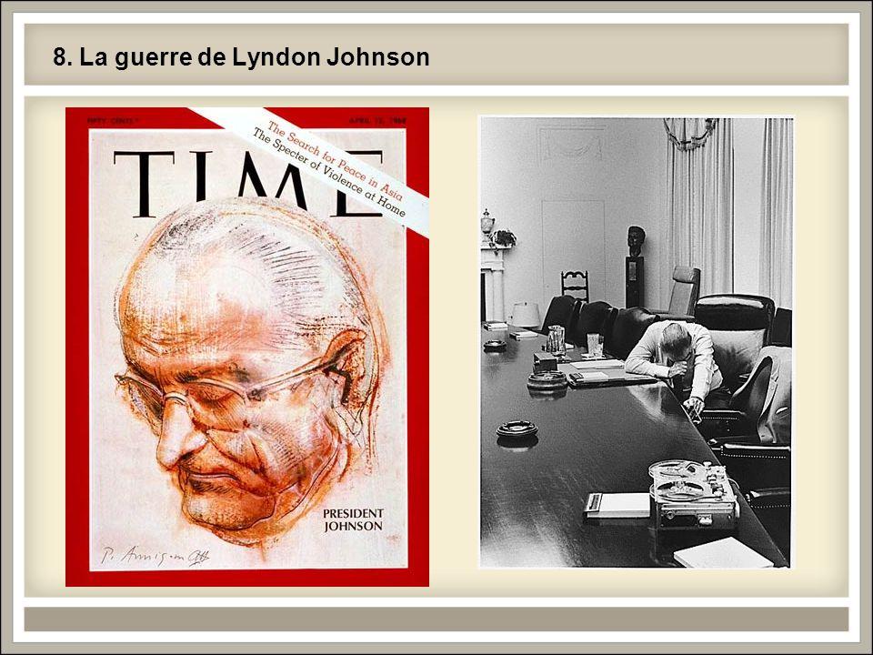 8. La guerre de Lyndon Johnson