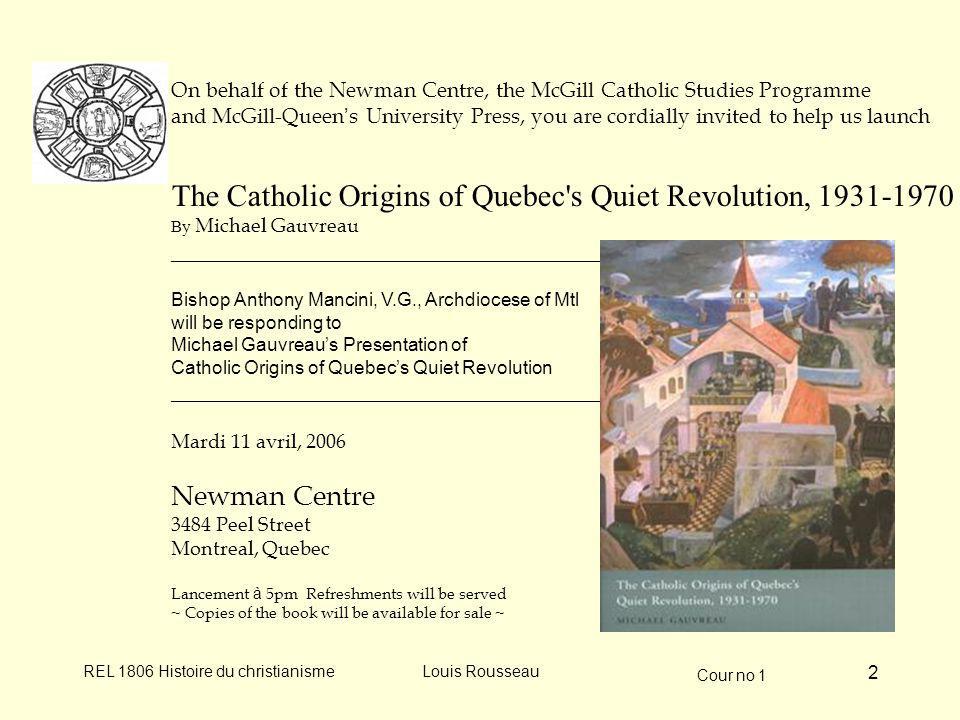 The Catholic Origins of Quebec s Quiet Revolution, 1931-1970