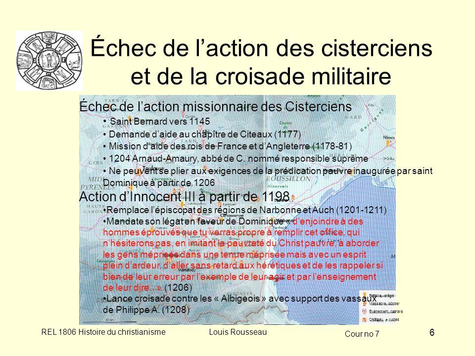 Échec de l'action des cisterciens et de la croisade militaire
