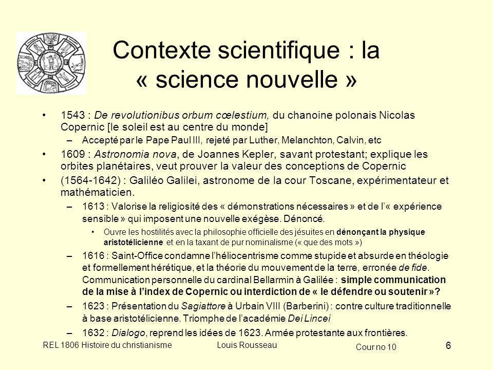 Contexte scientifique : la « science nouvelle »