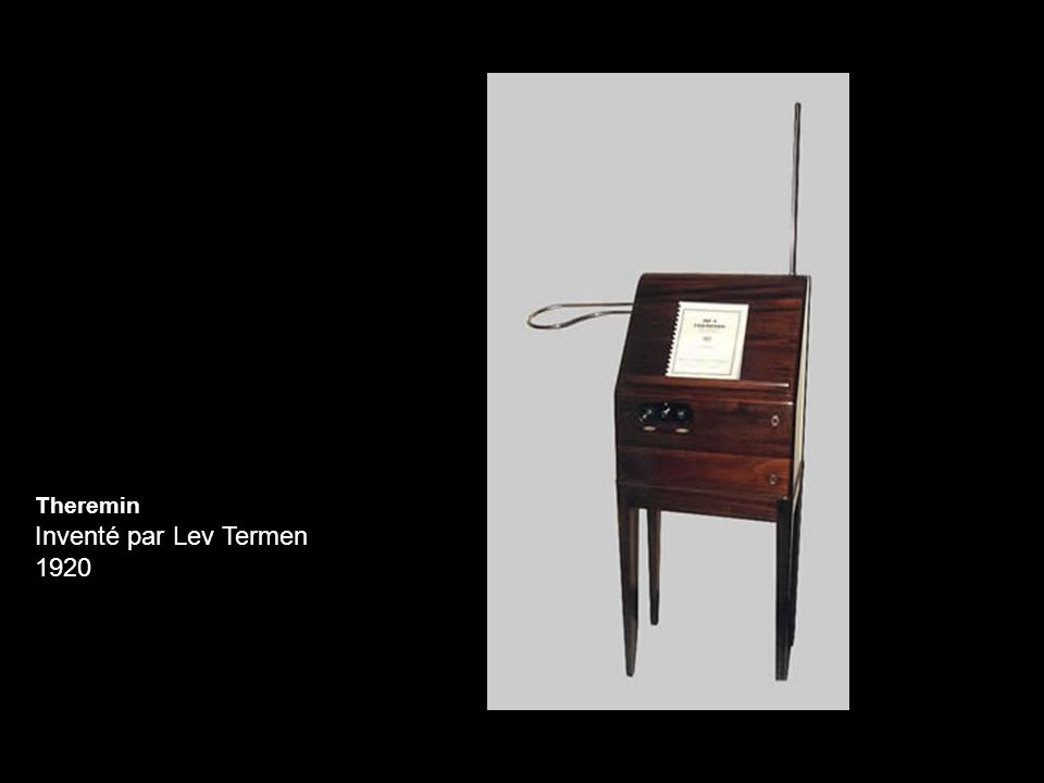 Inventé par Lev Termen 1920 Theremin Theremin
