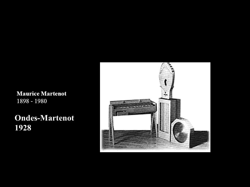 Maurice Martenot 1898 - 1980 Ondes-Martenot 1928