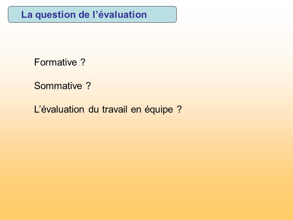 La question de l'évaluation