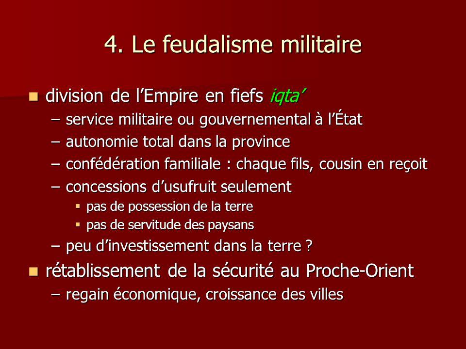 4. Le feudalisme militaire