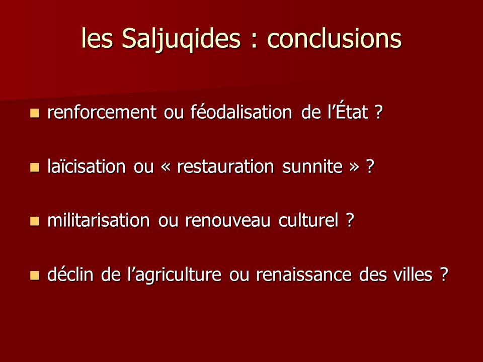 les Saljuqides : conclusions