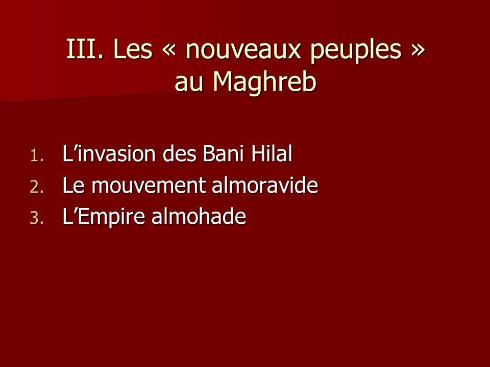 III. Les « nouveaux peuples » au Maghreb