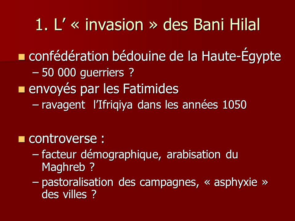 1. L' « invasion » des Bani Hilal