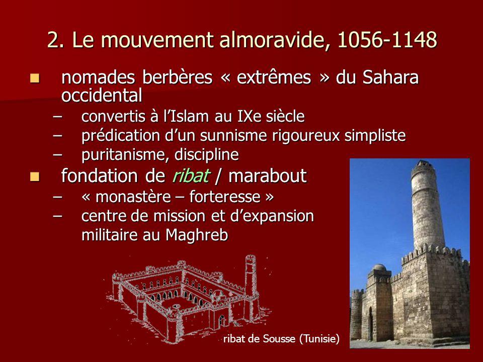 2. Le mouvement almoravide, 1056-1148