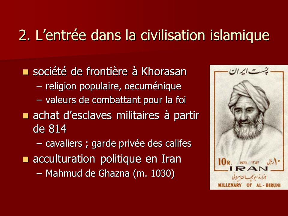 2. L'entrée dans la civilisation islamique