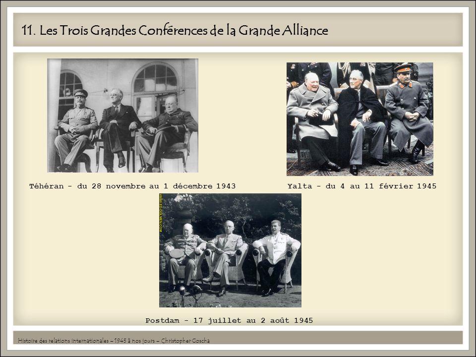 11. Les Trois Grandes Conférences de la Grande Alliance