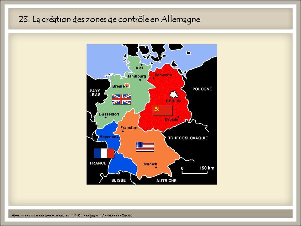 23. La création des zones de contrôle en Allemagne