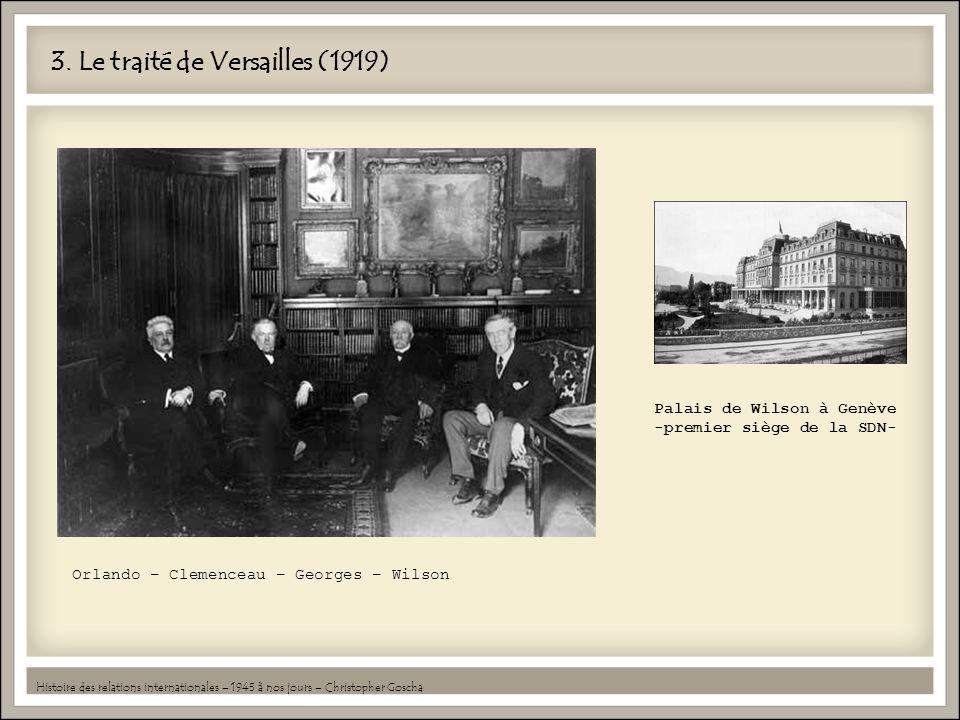 3. Le traité de Versailles (1919)