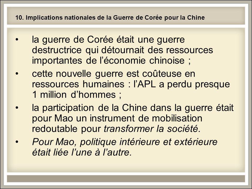 10. Implications nationales de la Guerre de Corée pour la Chine