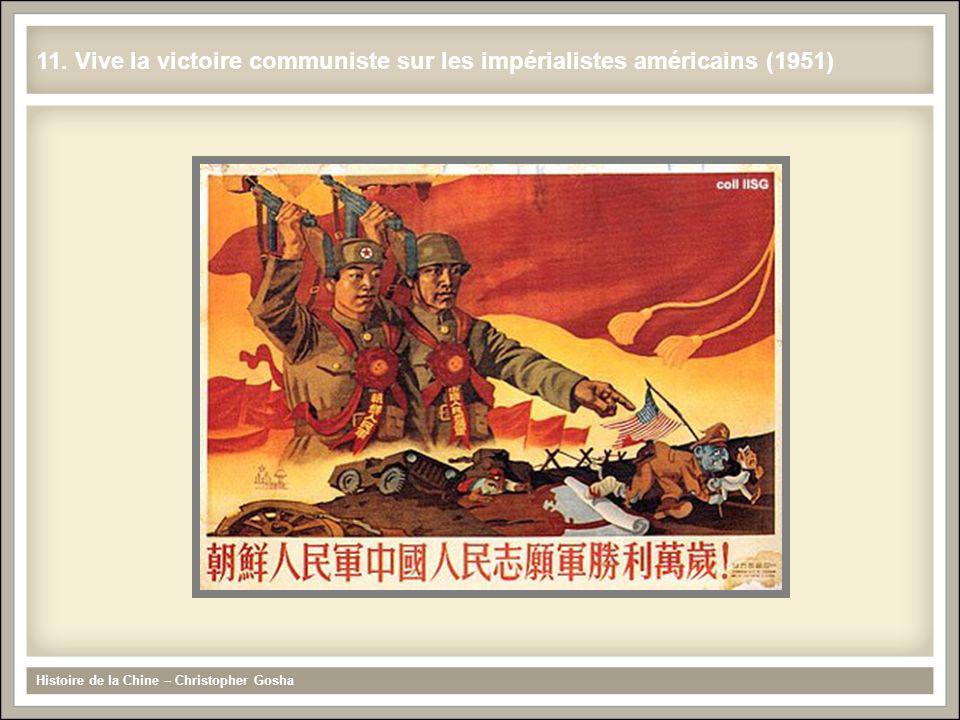 11. Vive la victoire communiste sur les impérialistes américains (1951)