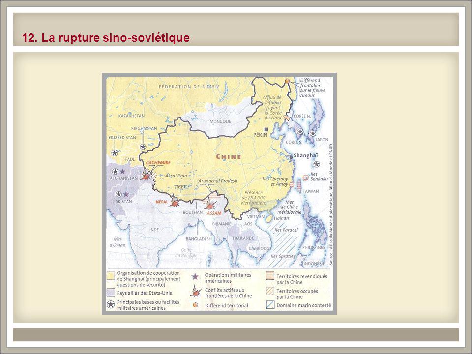 12. La rupture sino-soviétique