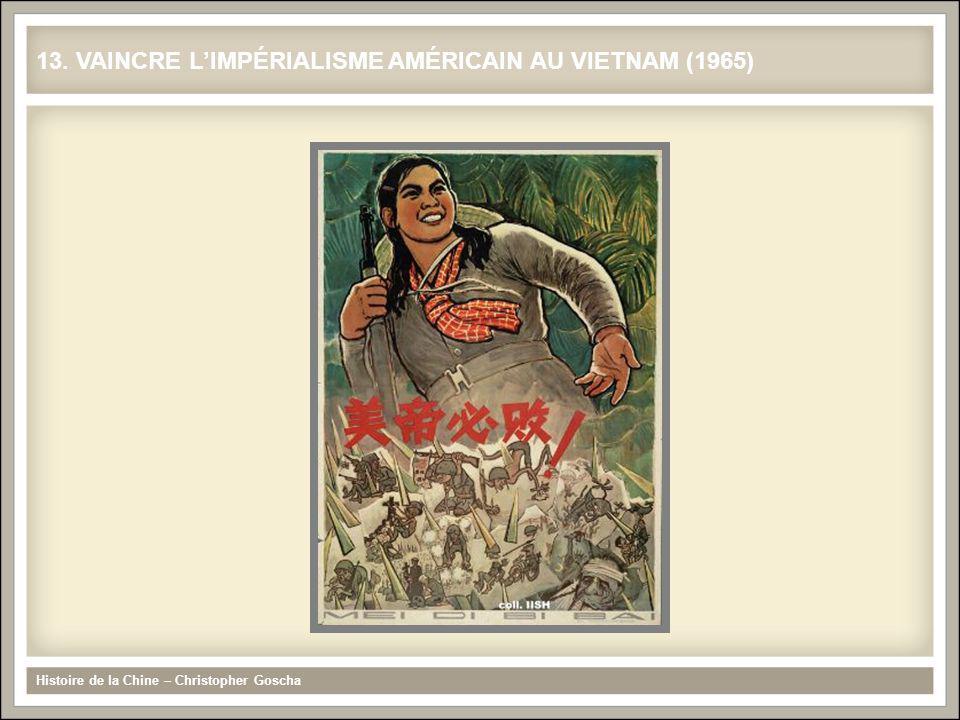 13. VAINCRE L'IMPÉRIALISME AMÉRICAIN AU VIETNAM (1965)