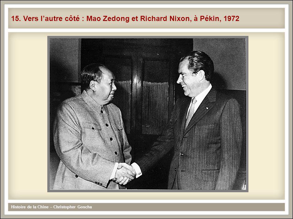 15. Vers l'autre côté : Mao Zedong et Richard Nixon, à Pékin, 1972