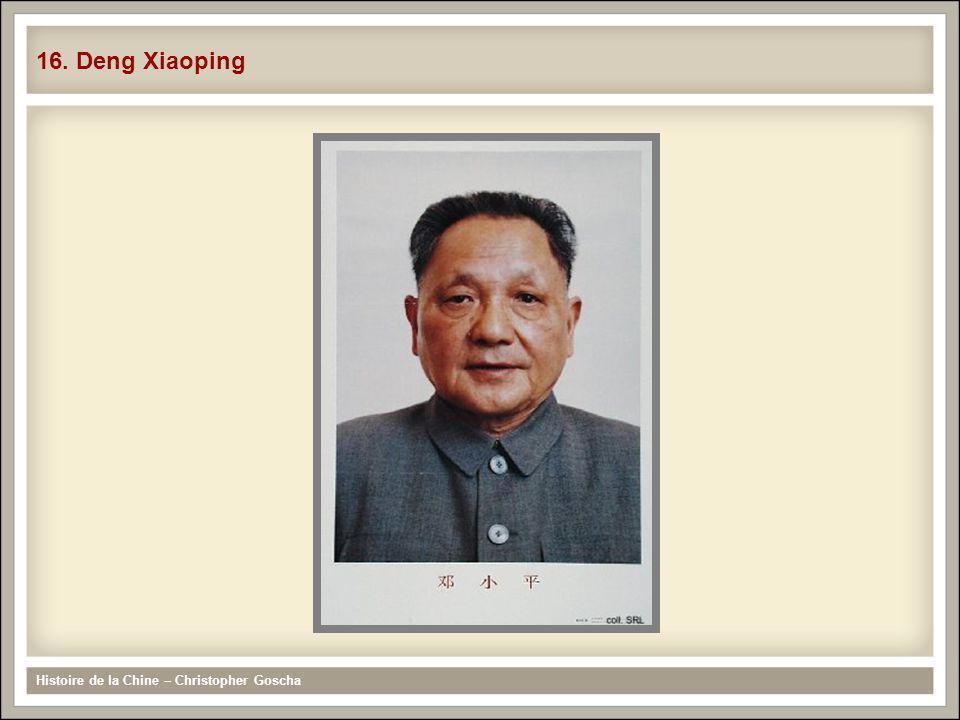 16. Deng Xiaoping Histoire de la Chine – Christopher Goscha